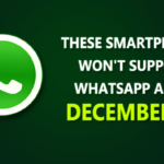 Attention! WhatsApp Will No Longer Work On These Phones
