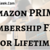Get Amazon PRIME Membership FREE for Lifetime