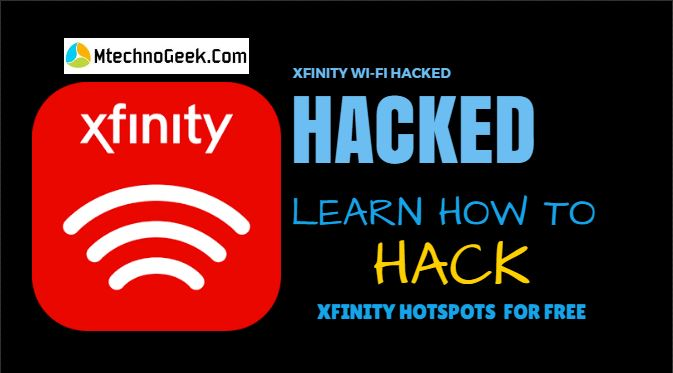 How To Hack Xfinity Wi-Fi Hotspots For Free WiFi | MTechnoGeek