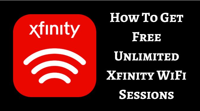 How To Get Free Unlimited Xfinity WiFi Sessions | MTechnoGeek