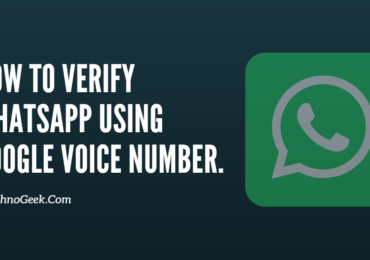 How To Verify WhatsApp Using Google Voice Number